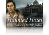 Download Haunted Hotel: Charles Dexter Ward Collector's Edition Game