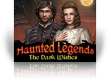 Download Haunted Legends: The Dark Wishes Collector's Edition Game