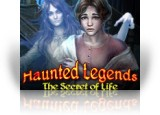 Download Haunted Legends: The Secret of Life Game