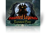Download Haunted Legends: Twisted Fate Game