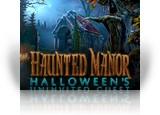 Download Haunted Manor: Halloween's Uninvited Guest Game