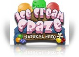Download Ice Cream Craze: Natural Hero Game
