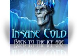 Download Insane Cold: Back to the Ice Age Game