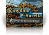 Download Kingdom of Aurelia: Mystery of the Poisoned Dagger Game