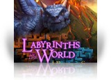 Download Labyrinths of the World: A Dangerous Game Game