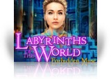 Download Labyrinths of the World: Forbidden Muse Game