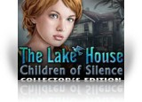 Download The Lake House: Children of Silence Collector's Edition Game