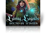 Download Living Legends: Bound by Wishes Collector's Edition Game