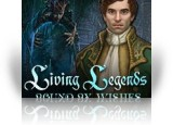 Download Living Legends: Bound by Wishes Game
