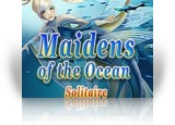 Download Maidens of the Ocean Solitaire Game