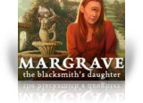 Download Margrave: The Blacksmith's Daughter Game