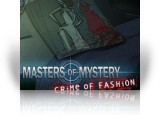 Download Masters of Mystery: Crime of Fashion Game