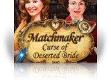 Download Matchmaker: Curse of Deserted Bride Game