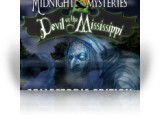 Download Midnight Mysteries 3: Devil on the Mississippi Collector's Edition Game