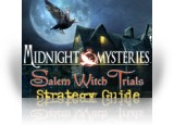 Download Midnight Mysteries: The Salem Witch Trials Strategy Guide Game
