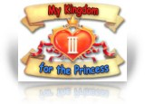 Download My Kingdom for the Princess III Game