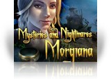 Download Mysteries and Nightmares: Morgiana Game