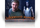 Download Mystery of the Ancients: Lockwood Manor Game