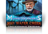 Download Mystery of the Ancients: Mud Water Creek Collector's Edition Game