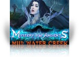 Download Mystery of the Ancients: Mud Water Creek Game
