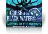 Download Mystery of the Ancients: The Curse of the Black Water Strategy Guide Game
