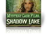 Download Mystery Case Files®: Shadow Lake Collector's Edition Game