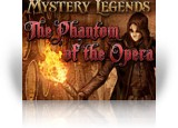 Download Mystery Legends: The Phantom of the Opera Game