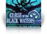Download Mystery of the Ancients: Curse of the Black Water Game