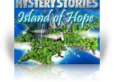 Download Mystery Stories: Island of Hope Game
