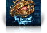Mystery Tales: The Twilight World Collector's Edition