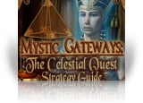 Download Mystic Gateways: The Celestial Quest Strategy Guide Game
