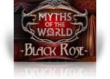 Myths of the World: Black Rose
