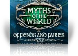 Download Myths of the World: Of Fiends and Fairies Collector's Edition Game