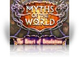 Download Myths of the World: The Heart of Desolation Game