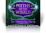 Download Myths of the World: The Whispering Marsh Collector's Edition Game