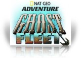 Download Nat Geo Adventure: Ghost Fleet Game