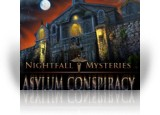 Download Nightfall Mysteries: Asylum Conspiracy Game