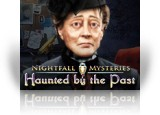 Download Nightfall Mysteries: Haunted by the Past Game