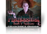 Download Phantasmat: Death in Hardcover Collector's Edition Game