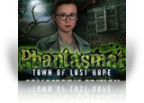 Download Phantasmat: Town of Lost Hope Collector's Edition Game