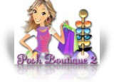 Download Posh Boutique 2 Game