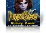 Download PuppetShow: Bloody Rosie Collector's Edition Game