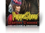 Download PuppetShow: Destiny Undone Collector's Edition Game