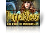 Download PuppetShow: The Price of Immortality Collector's Edition Game