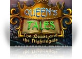 Download Queen's Tales: The Beast and the Nightingale Collector's Edition Game