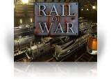 Download Rail of War Game