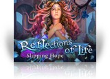 Download Reflections of Life: Slipping Hope Collector's Edition Game