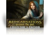 Download Reincarnations: Uncover the Past Collector's Edition Game