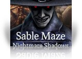 Download Sable Maze: Nightmare Shadows Game
