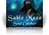 Download Sable Maze: Soul Catcher Collector's Edition Game